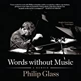 Words Without Music: A Memoir (Unabridged)