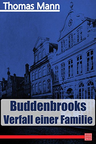 Buddenbrooks and the Novel of Business - Fractious Fiction