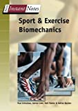 img - for Sport and Exercise Biomechanics (BIOS Instant Notes) by Grimshaw, P., Burden, A. (2006) Paperback book / textbook / text book