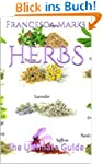 Herbs: The Ultimate Guide (English Ed...