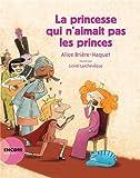 La princesse qui n'aimait pas les princes