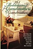 img - for 365 Meditations for Grandmothers by Grandmothers book / textbook / text book