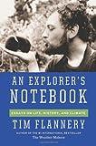 An Explorer's Notebook (0802122310) by Flannery, Tim