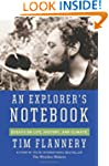 An Explorer's Notebook: Essays on Lif...