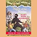 Magic Tree House, Book 5: Night of the Ninjas Audiobook by Mary Pope Osborne Narrated by Mary Pope Osborne