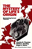 img - for The Mystery of LIfe's Origin: Reassessing Current Theories book / textbook / text book