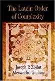 img - for The Latent Order of Complexity book / textbook / text book