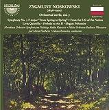 Noskowski : uvres symphoniques, vol. 3. Florêncio, Borowicz.