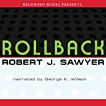 Rollback | Robert J. Sawyer