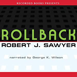 Rollback | [Robert J. Sawyer]