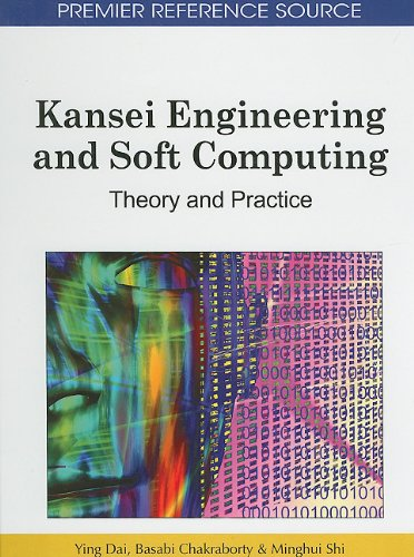 Kansei Engineering and Soft Computing: Theory and Practice