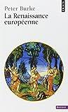 La Renaissance européenne (French Edition) (2020556685) by Burke, Peter