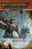 BattleTech 28: Die Kanonen von Thunder Rock: Nachfolgekriege