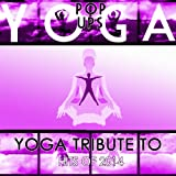 Yoga Tribute to Hits of 2014