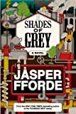 Shades of Grey: A Novel