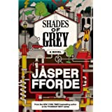 Shades of Grey: The Road to High Saffronpar Jasper Fforde