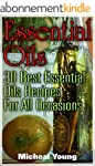 Essential Oils: 30 Best Essential Oil...