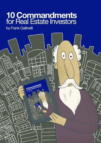10 Commandments for Real Estate Investors
