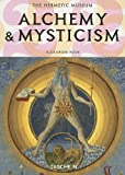 Alchemy & Mysticism: The Hermetic Museum (25th)