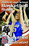 2009-10 NFHS High School Basketball Rules Simplified  &  Illustrated