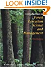 Introduction to Forest Ecosystem Science and Management
