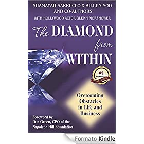 The Diamond from Within - Overcoming Obstacles in Life & Business (English Edition)