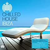 Chilled House Ibiza - Ministry of Sound
