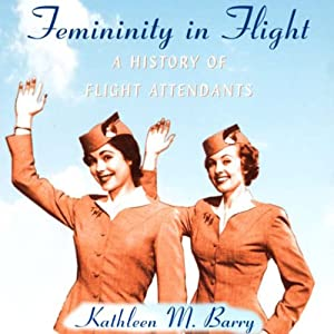Femininity in Flight Audiobook