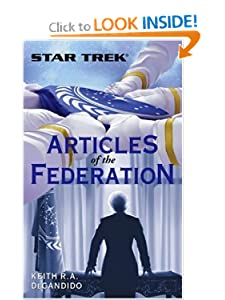 Articles of the Federation (Star Trek (Unnumbered Paperback)) Keith R. A. DeCandido