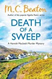M.C. Beaton Death of a Sweep (Hamish Macbeth)