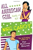 Meg Cabot All American Girl: Ready Or Not