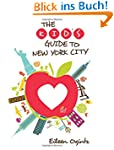 Kid's Guide to New York City (Kid's G...