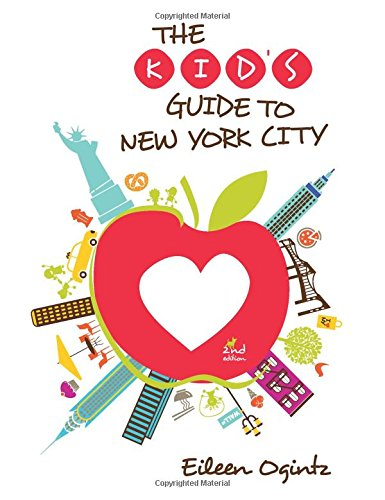 Kid's Guide to New York City (Kid's Guides Series)