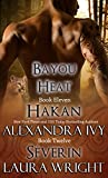Hakan/Séverin (Bayou Heat Book 11)