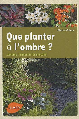 que-planter-a-lombre-jardins-terrasses-et-balcons