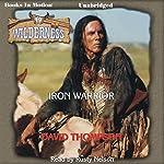 Iron Warrior: Wilderness Series, Book 19 | David Thompson