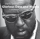 img - for Glorious Days and Nights: A Jazz Memoir book / textbook / text book