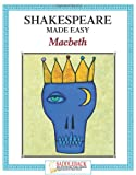 Shakespeare Made Easy, Macbeth (Shakespeare Made Easy Study Guides) (1599051346) by Saddleback Educational Publishing