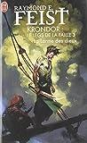 Krondor : Le Legs de la Faille, Tome 3 : La larme des dieux