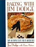 Baking With Jim Dodge (0671681001) by Dodge, Jim