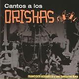 Cantos a Los Orishas