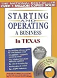 Starting and Operating a Business in Texas (Starting and Operating a Business in the U.S Book 2015)