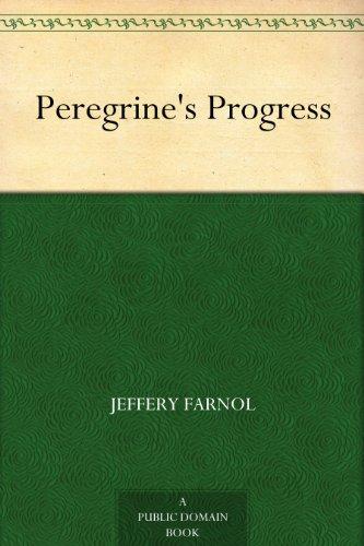 Jeffery Farnol - Peregrine's Progress