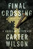 Final Crossing: A Novel of Suspense