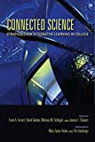 img - for Connected Science: Strategies for Integrative Learning in College (Scholarship of Teaching and Learning) book / textbook / text book