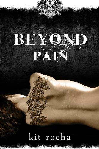 Beyond Pain (Beyond, Book Three) by Kit Rocha