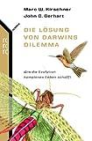 Die Lösung von Darwins Dilemma. rororo sachbuch - science,  Band 62237 (3499622378) by Marc W. Kirschner
