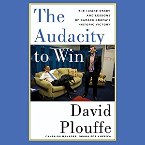 The Audacity to Win Audiobook