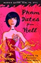 Prom Dates from Hell (Maggie Quinn: Girl vs Evil, Book 1)