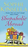Shopaholic Abroad: (Shopaholic Book 2)